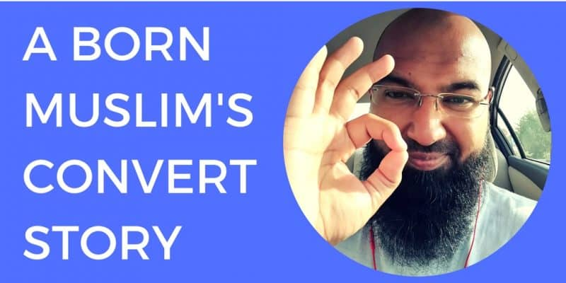 born muslim conversion story