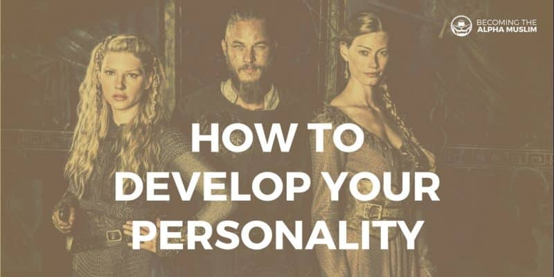 how to develop your personality to become more attractive husband